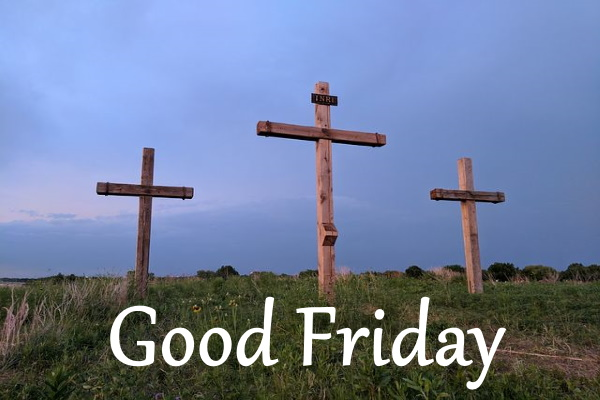 good Friday wishes, quotes, pictures, photos, wallpapers hd download