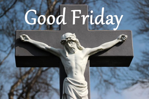 good Friday quotes, pictures, photos, wallpapers