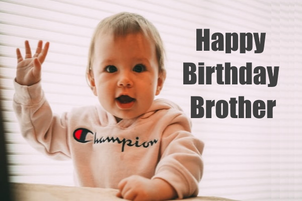 Happy Birthday Brother Images,  Wishes For Brother