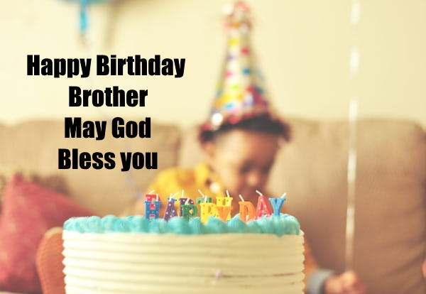 happy birthday wishes, Images, pics, for brother