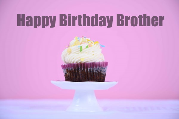 Happy Birthday Wishes For Brother with cake images