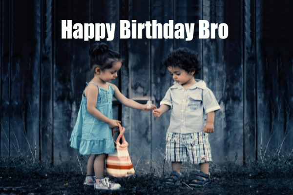 Happy Birthday Brother Images, Happy Birthday Wishes For Brother