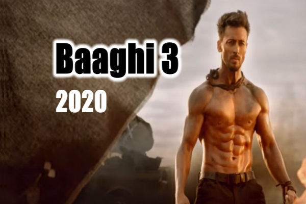 Baaghi 3 Movie Release Date, Cast, Trailer