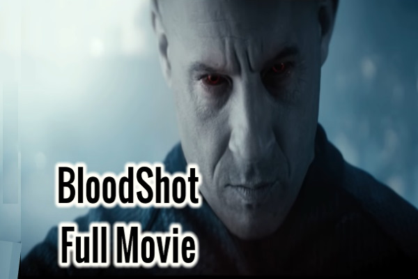 Bloodshot Full Movie Download in Hindi 2020