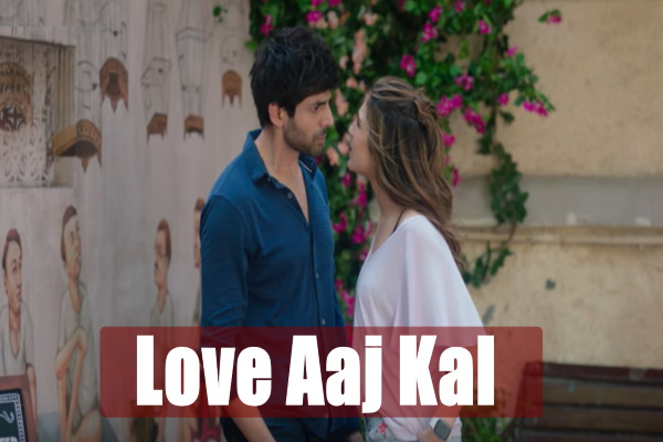 Love Aaj Kal Movie Release Date, Cast, Trailer